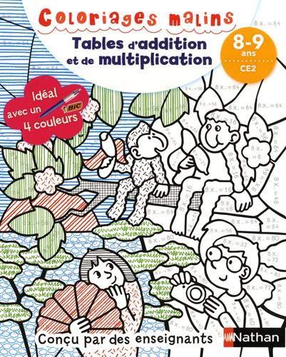 Coloriages Malins Bic Tables D Addition Et De Multiplication Magiques Ce2 Des 8 Ans Amazon Fr Aubrun Claudine Pied Savine Livres