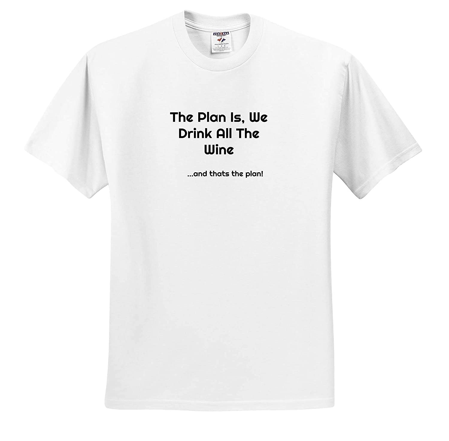 3dRose Carrie Merchant Quote Image of The Plan is We Drink All The Wine ts/_315344 Adult T-Shirt XL