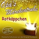 Rotkäppchen (Opa's Märchentruhe)    N.N.