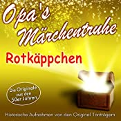 Rotkäppchen (Opa's Märchentruhe) |  N.N.