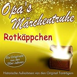 Rotkäppchen (Opa's Märchentruhe)
