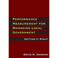 Performance Measurement for Managing Local Government