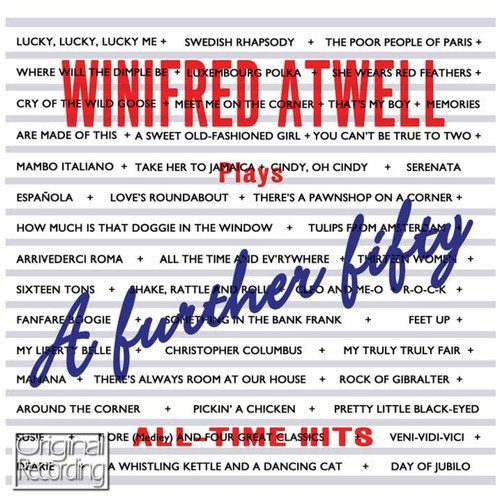 CD : Winifred Atwell - Further Fifty All Time Hits (CD)