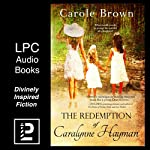 The Redemption of Caralynne Hayman | Carole Brown