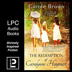 The Redemption of Caralynne Hayman Audiobook