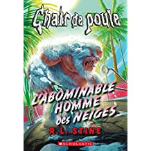 Chair de poule : L'abominable homme des neiges