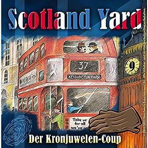 Der Kronjuwelen-Coup (Scotland Yard 9) Hörspiel