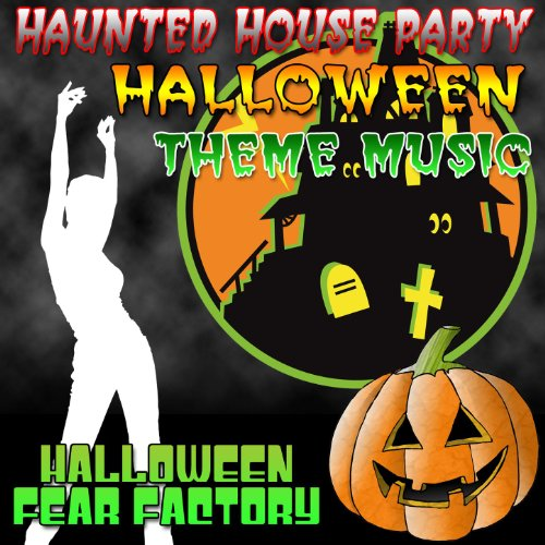 Haunted House Party - Halloween Theme Music (Halloween Haunted House Themes)