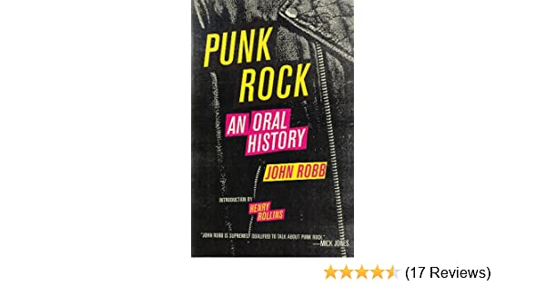 Punk rock an oral history kindle edition by john robb lars punk rock an oral history kindle edition by john robb lars fredriksen arts photography kindle ebooks amazon fandeluxe Gallery