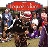 The Iroquois Indians, Bill Lund, 1560654805