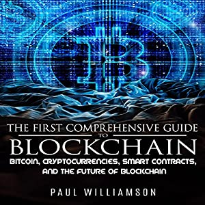 The First Comprehensive Guide to Blockchain Audiobook