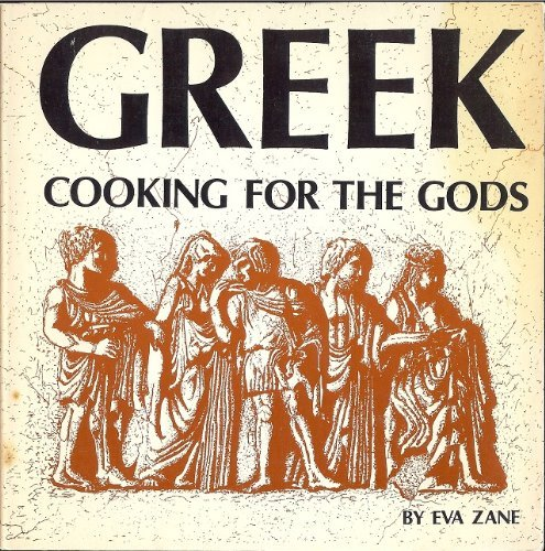 - Greek Cooking for the Gods