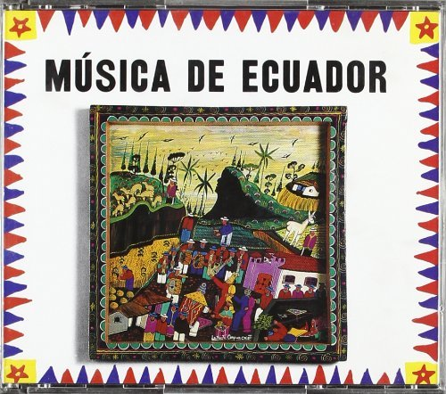 Music From Ecuador by Musica De Ecuador (2003-12-02)