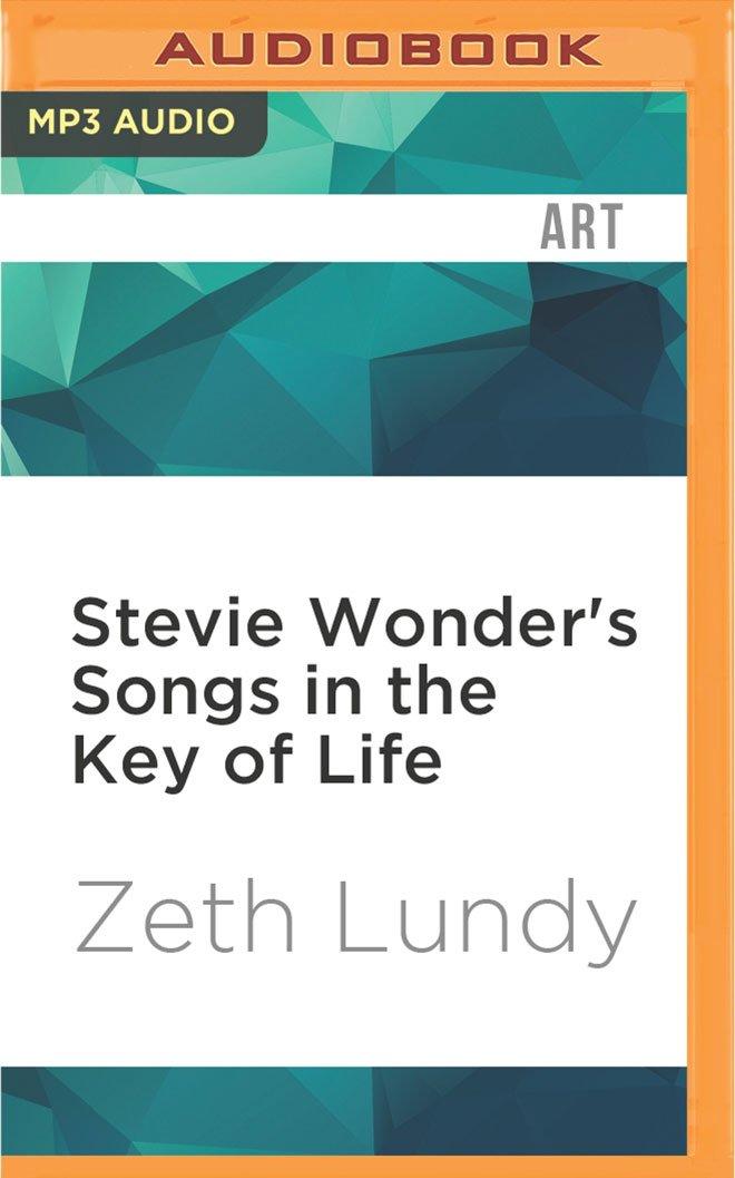Stevie Wonder's Songs in the Key of Life (33 1/3 Series) PDF