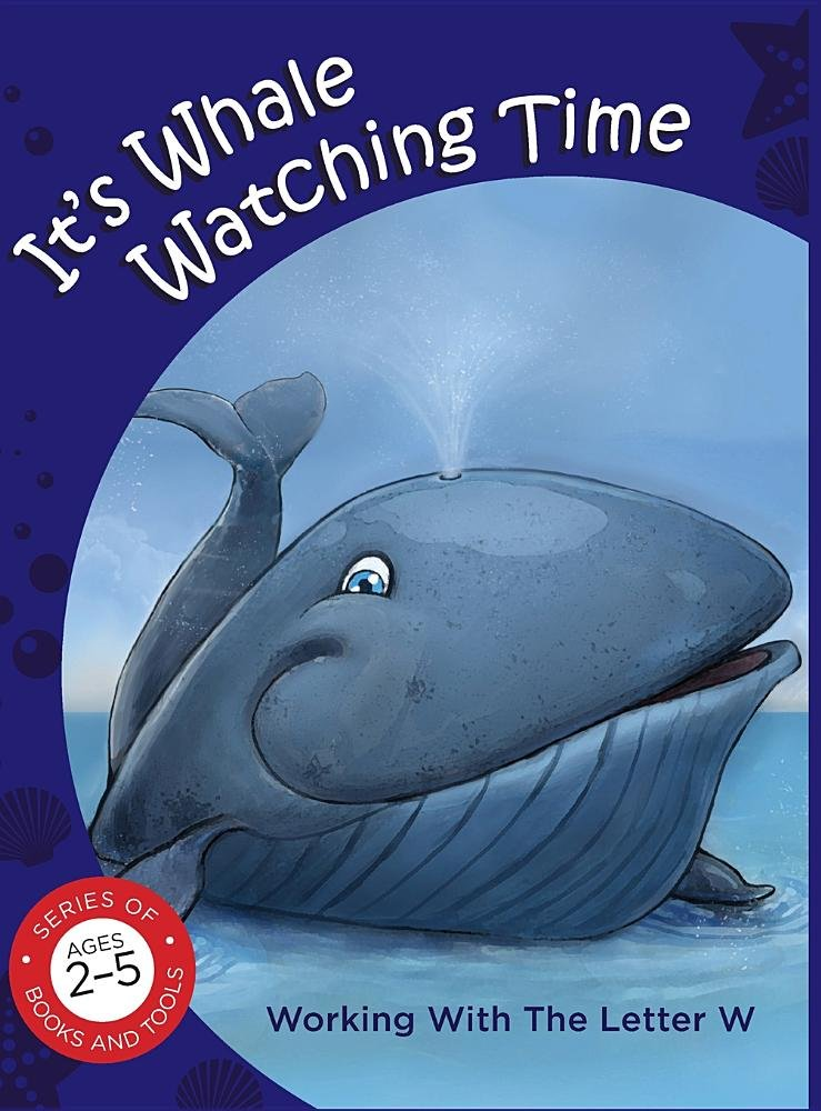 It's Whale Watching Time Working with the Letter W pdf