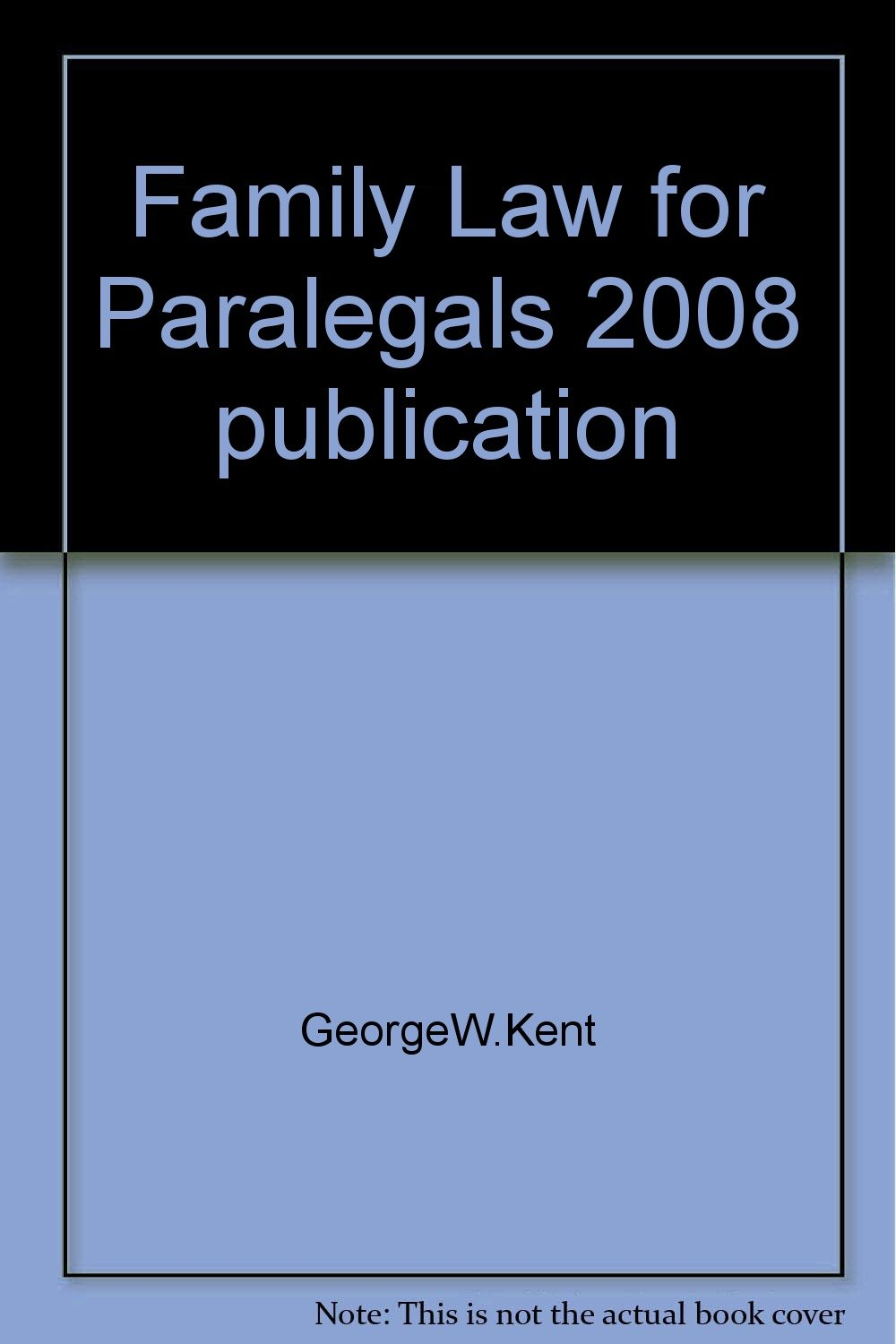 Family Law for Paralegals 2008 publication PDF