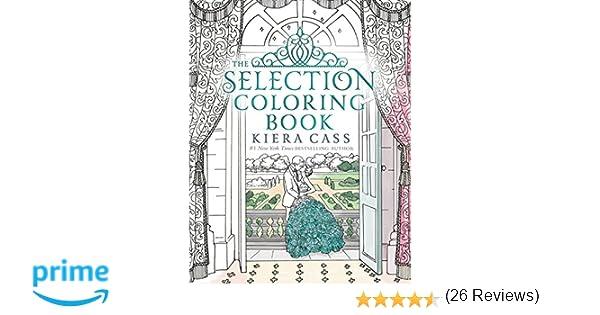 Amazon The Selection Coloring Book 9780062641144 Kiera Cass Martina Flor Books