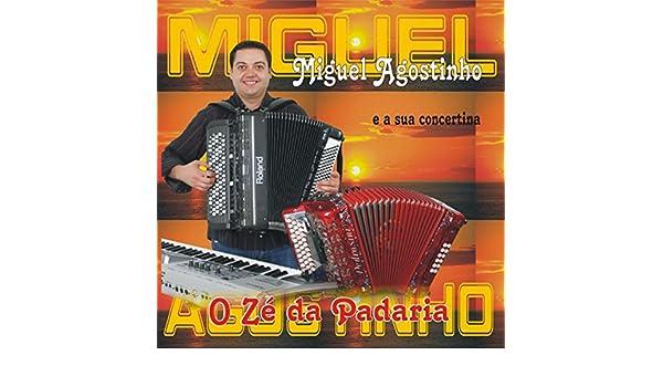 O Zé da Padaria by Miguel Agostinho e a Sua Concertina on Amazon Music - Amazon.com