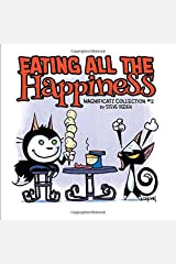 Eating All the Happiness: Magnificatz Collection #2 Paperback