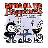 Eating All the Happiness: Magnificatz Collection #2