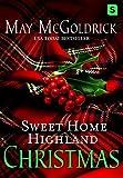 Sweet Home Highland Christmas (The Pennington Family)