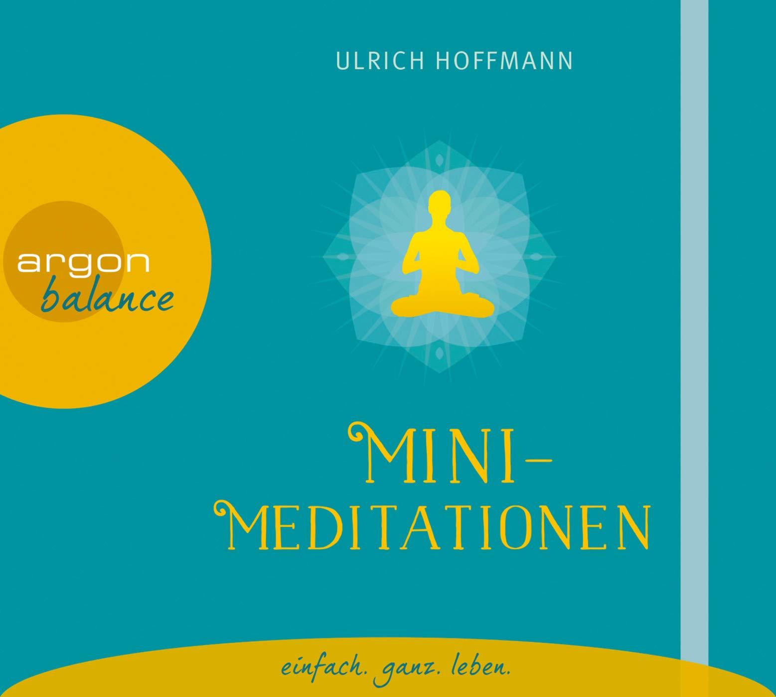 Mini Meditationen Amazon De Hoffmann Ulrich Caspers Ralph Bucher
