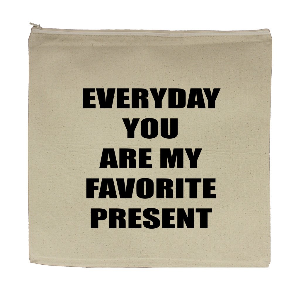 Everyday You Are My Favorite Present Canvas Zipper Tote Bag Makeup Bag