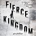 Fierce Kingdom Audiobook by Gin Phillips Narrated by Cassandra Campbell