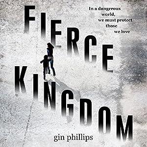 Fierce Kingdom Audiobook