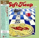 Soft Heap (Japanese Mini LP Sleeve SHM-CD)