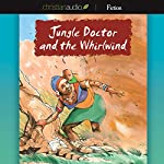 Jungle Doctor and the Whirlwind | Paul White