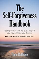 THE SELF-FORGIVENESS HANDBOOK Paperback