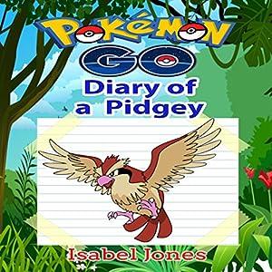 Pokemon Go: Diary of a Pidgey Audiobook