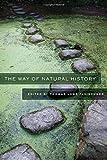 The Way of Natural History, , 1595340742
