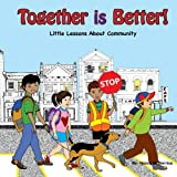 img - for Together is Better!: Little Lessons About Community book / textbook / text book