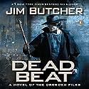Dead Beat: The Dresden Files, Book 7 | Livre audio Auteur(s) : Jim Butcher Narrateur(s) : James Marsters