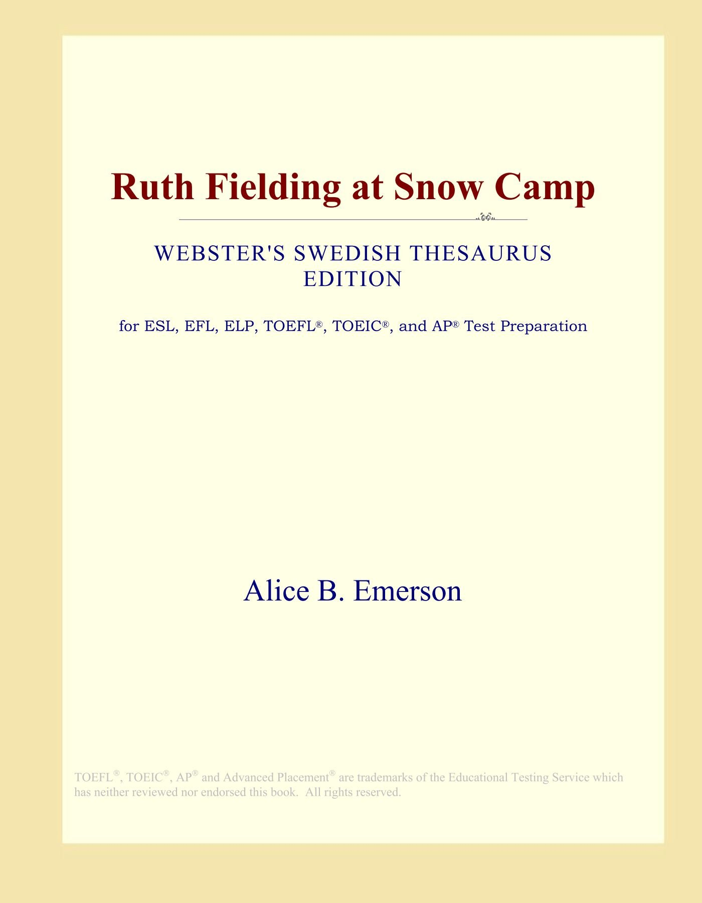 Ruth Fielding at Snow Camp (Webster's Swedish Thesaurus Edition) PDF