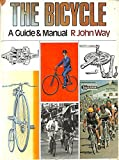 img - for The bicycle; a guide & manual, book / textbook / text book