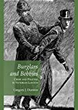 img - for Burglars and Bobbies: Crime and Policing in Victorian London by Gregory J. Durston (2012-08-01) book / textbook / text book