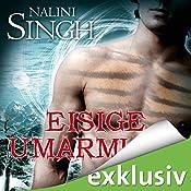 Eisige Umarmung (Gestaltwandler 3) | Nalini Singh