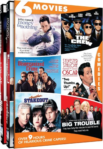 Crime Capers   6 Movie Set   Money For Nothing   The Crew   Disorganized Crime   Oscar   Another Stakeout   Big Trouble