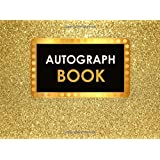 Autograph Book: Celebrity Autograph Book for Adults & Kids, 100 Blank Pages, Gold Design, Keepsake, Memory Book