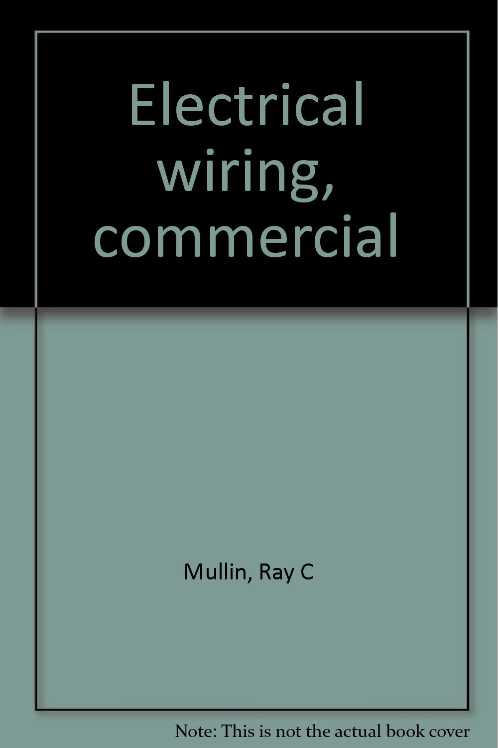 Amazon.in: Buy Electrical wiring, commercial Book Online at Low ...