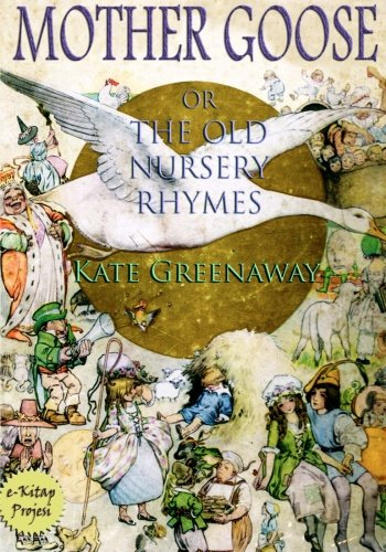 Download Mother Goose or the Old Nursery Rhymes PDF