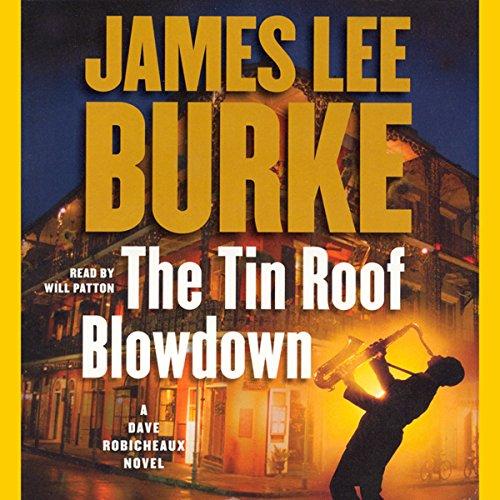 The Tin Roof Blowdown: A Dave Robicheaux Novel by Simon & Schuster Audio