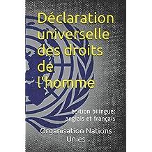 Déclaration universelle des droits de l'homme: édition bilingue: anglais et français