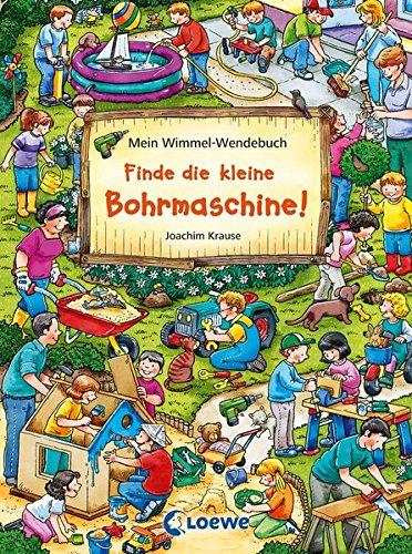 Mein Wimmel-Wendebuch – Finde die kleine Bohrmaschine! / Finde den Fußball!