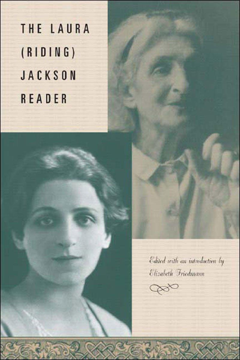 The Laura (Riding) Jackson Reader PDF
