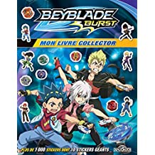 Beyblade burst - Mon livre collector: Plus de 1000 stickers dont 10 stickers géants