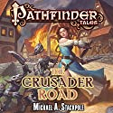 The Crusader Road Audiobook by Michael A. Stackpole Narrated by Tavia Gilbert